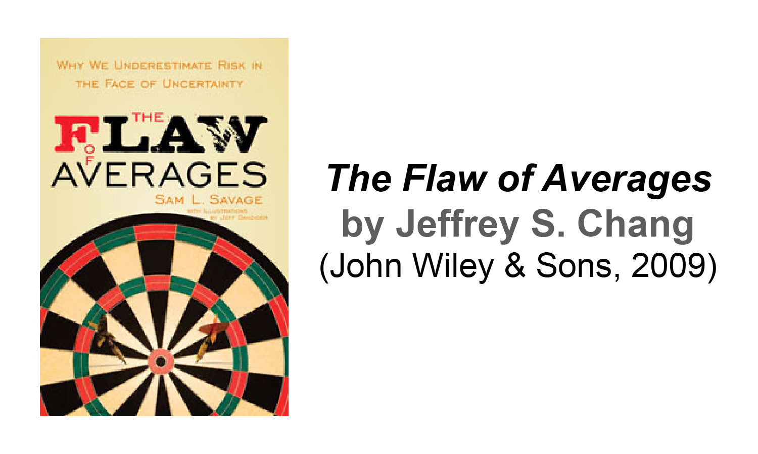 The Flaw of Averages